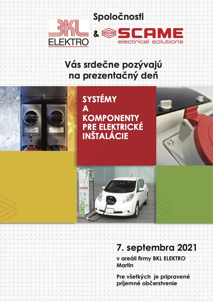 BKL ELEKTRO - Prezentačný den BKL ELEKTRO a SCAME electrical solutions - Martin 07.09.2021